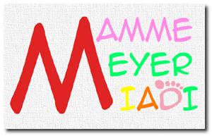 M di MiaDi,  M di Meyer, M di Mamma