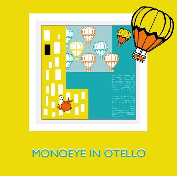 MonoEye in Otello