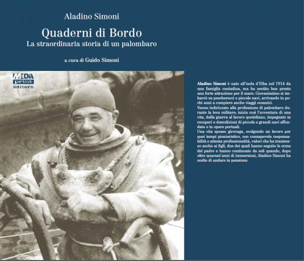 Quaderni di Bordo – La straordinaria storia di un palombaro