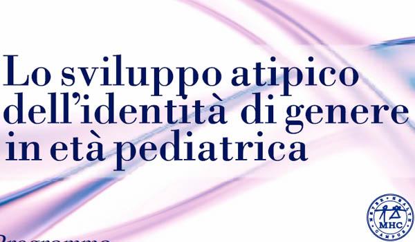 Lo sviluppo atipico dell'identità di genere in età pediatrica