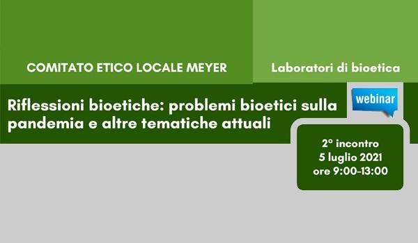 Riflessioni bioetiche: problemi bioetici sulla pandemia e altre tematiche attuali